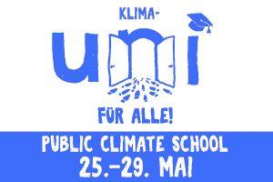 Klima-Uni für alle! Public Climate School 25. - 29. Mai 2020